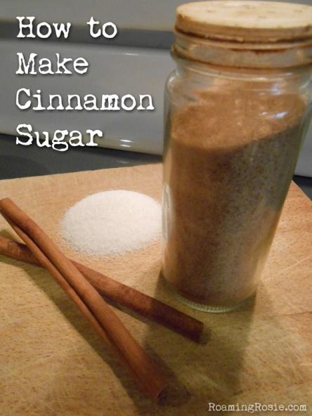 How to Make Cinnamon Sugar