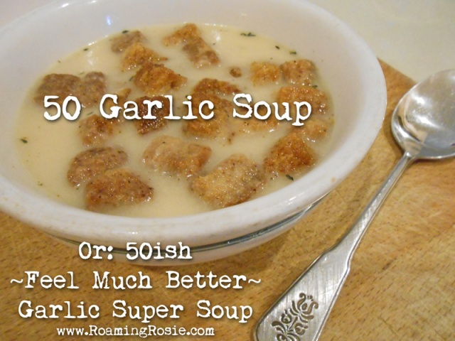 50 Garlic Soup