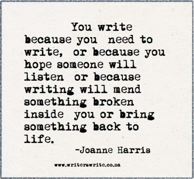you write because you need to write quote