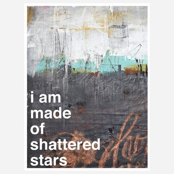 i am made of shattered stars