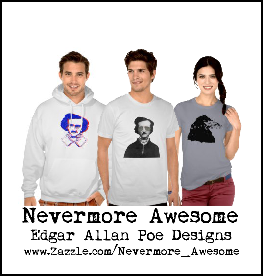 Nevermore Awesome Edgar Allan Poe Store
