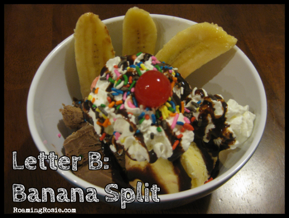 B is for Banana Split {Alphabet Activities at RoamingRosie.com}