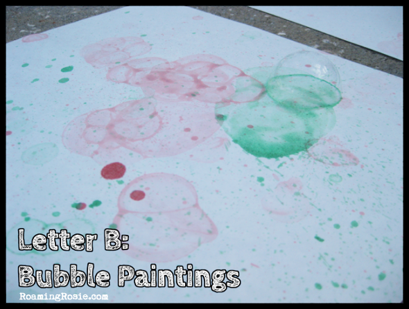 B is for Bubble Painting {Alphabet Activities at RoamingRosie.com}
