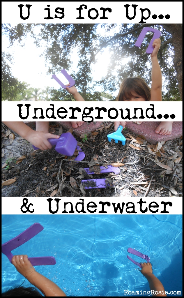 U is for Up, Underground, and Underwater {Letter Activities for Kids}