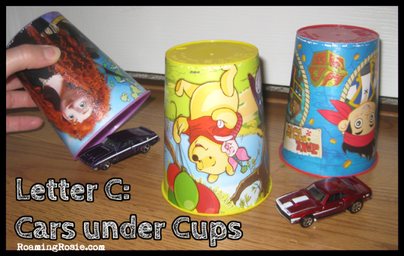 C is for Cars Under Cups {Alphabet Activities at RoamingRosie.com}