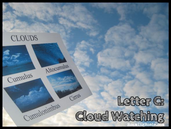 C is for Cloud Watching {Alphabet Activities at RoamingRosie.com}