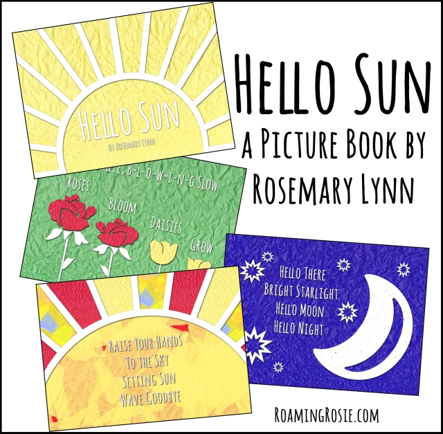 Hello Sun Picture Book by Rosemary Lynn