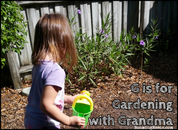 G is for Gardening with Grandma {Alphabet Activities for Kids at Roaming Rosie}