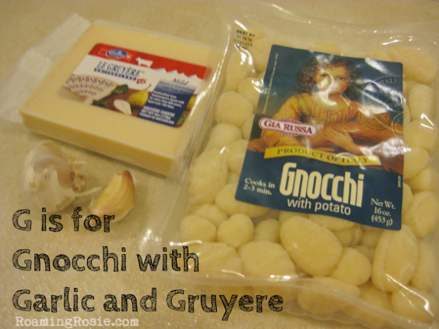 G is for Gnocchi with Garlic and Gruyere {Alphabet Activities for Kids at Roaming Rosie}