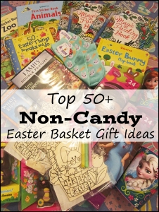 Top 50 Non Candy Easter Basket Gift Ideas