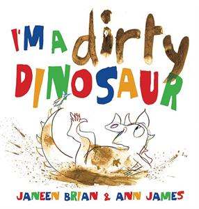 I'm a Dirty Dinosaur Book Review