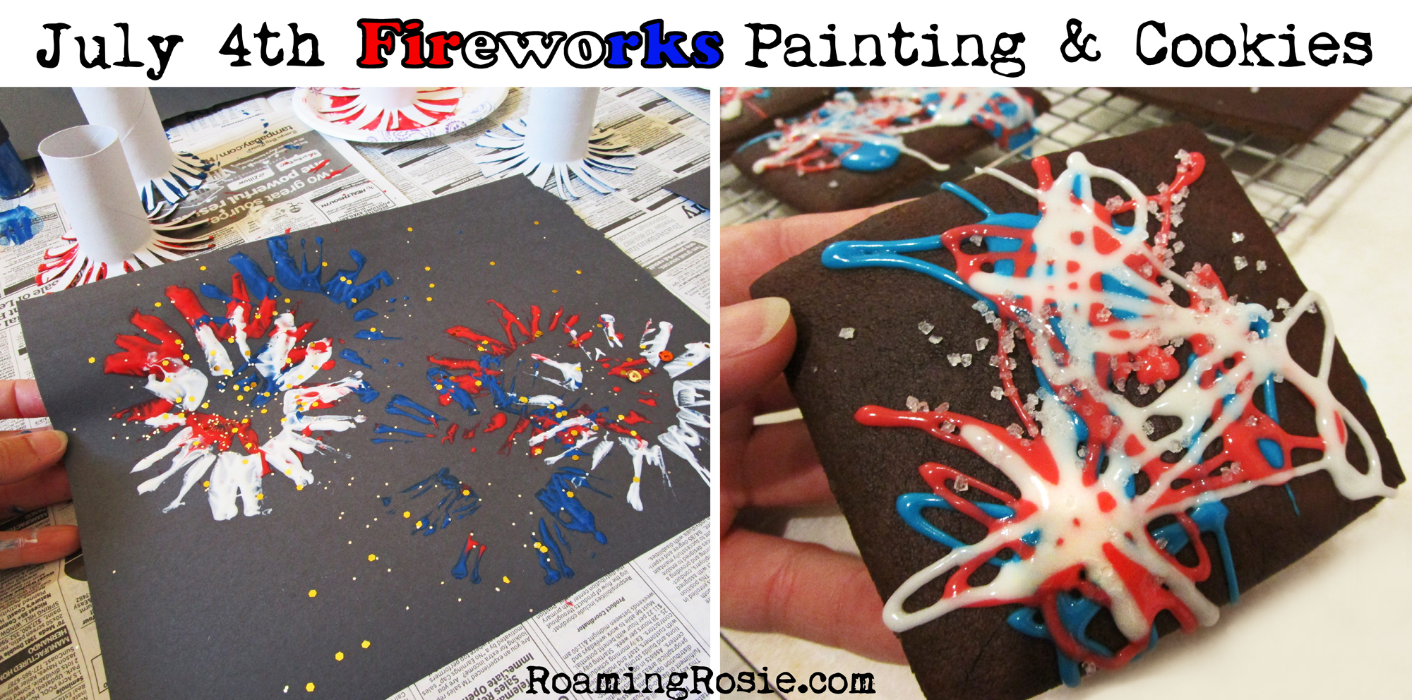 July 4th Fireworks Painting Activity and Iced Cookies with Roaming Rosie